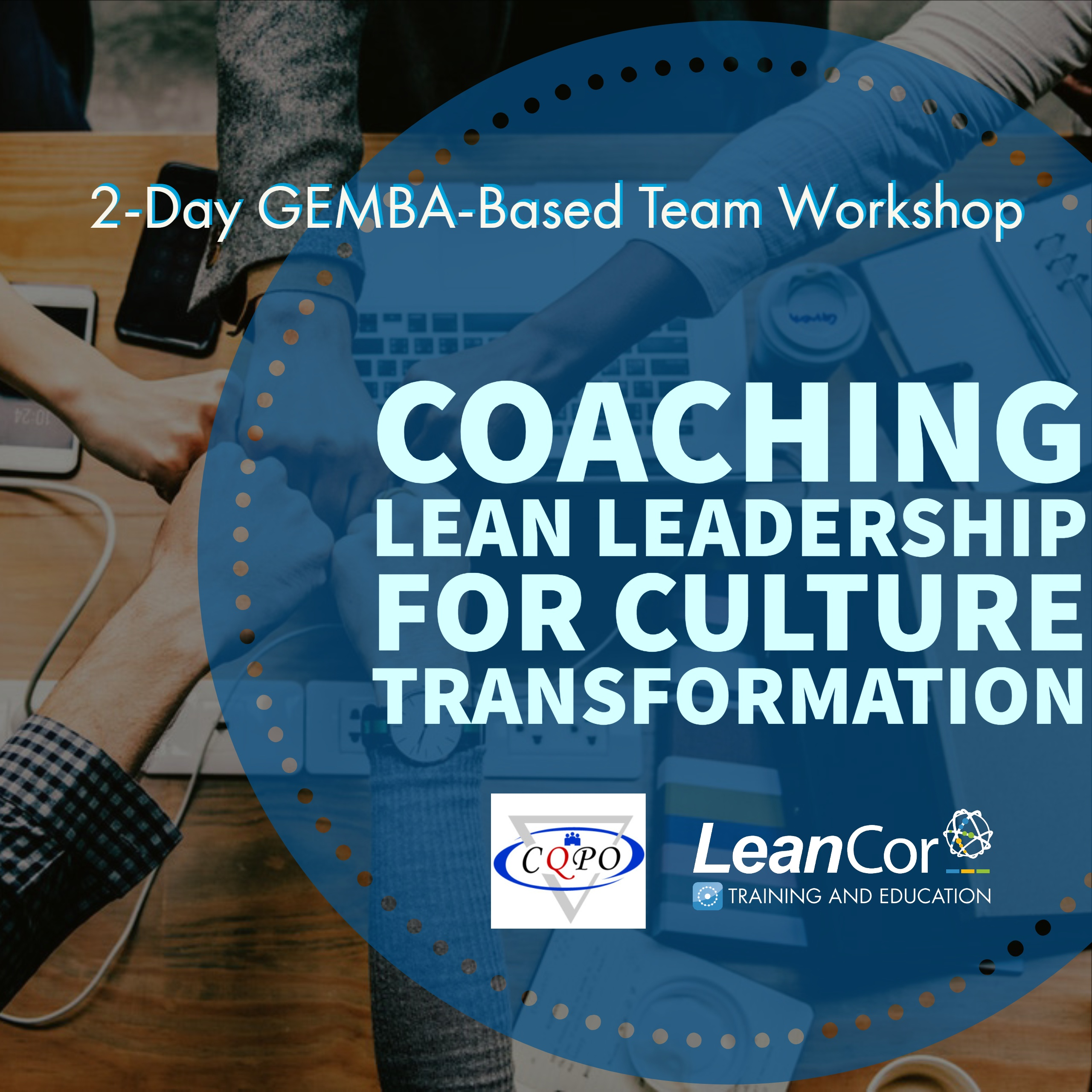 CQPO Coaching Lean Leadership for Culture Transformation (1)